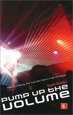 9780752219868: Pump Up the Volume: A History of House Music