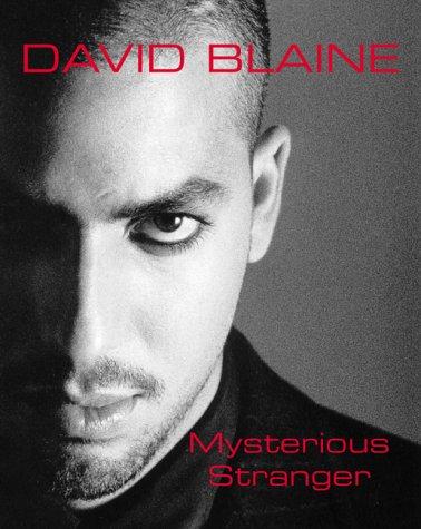 Mysterious Stranger: Blaine, David