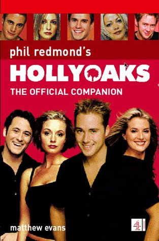 Hollyoaks: The Official Companion: Evans, Matthew