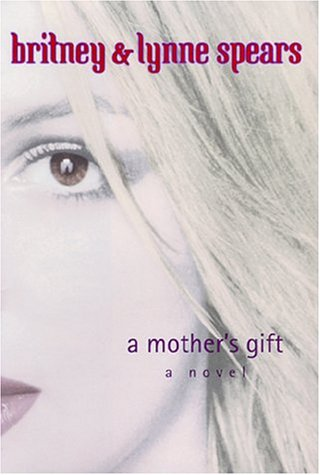9780752220215: A Mother's Gift: A Novel