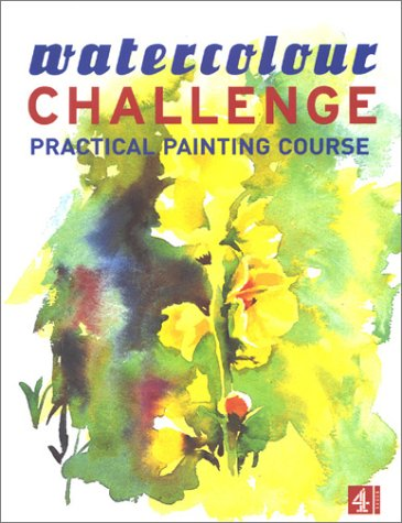 9780752220321: Watercolour Challenge:Practical Painting Course