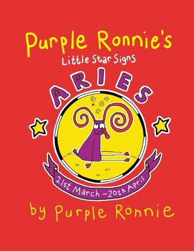 Purple Ronnie's Little Star Signs: Aries (9780752220420) by Purple Ronnie