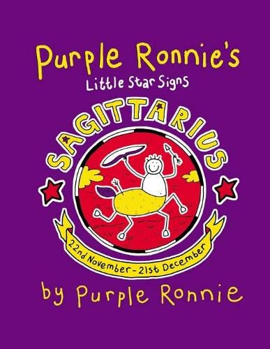 Purple Ronnie's Little Star Signs: Sagittarius (9780752220444) by Purple Ronnie