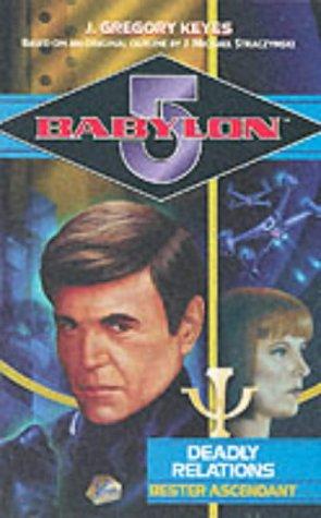 9780752221137: Babylon 5. Deadly Relations. Bester Ascendant