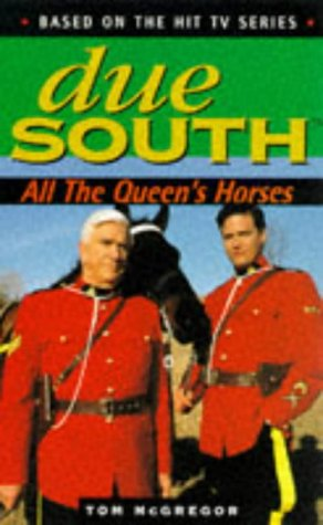 9780752222592: Due South: All the Queen's Horses
