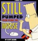 9780752222653: Dilbert: Still Pumped from Using the Mouse (A Dilbert Book)
