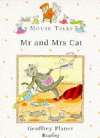 9780752223155: Mr.& Mrs. Cat (Mouse Tales)