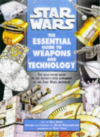 9780752223384: Star Wars : the Essential Guide to Weapons and Technology