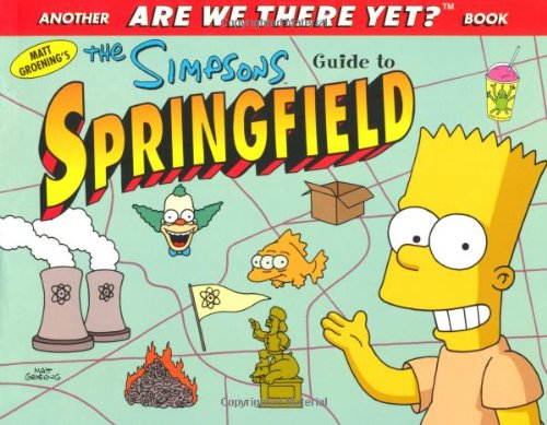 9780752224039: Simpsons' Guide to Springfield (Are We There Yet?)
