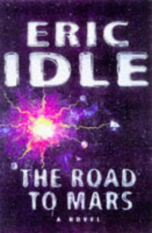 9780752224145: The Road to Mars (A Post-modem Novel)