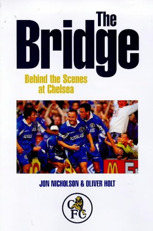 The Bridge: Behind the Scenes at Chelsea: JON NICHOLSON, OLIVER