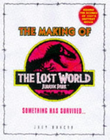 9780752224367: 'LOST WORLD: MAKING OF THE ''LOST WORLD: JURASSIC PARK'''
