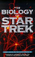"9780752224695: The Biology of ""Star Trek"""