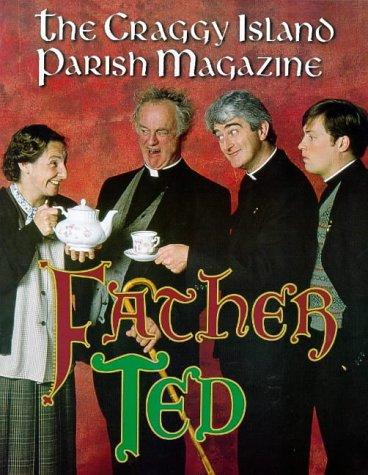 Father Ted, The Craggy Island Parish Magazines: Linehan, Graham, Mathews, Arthur, Lineham Graham