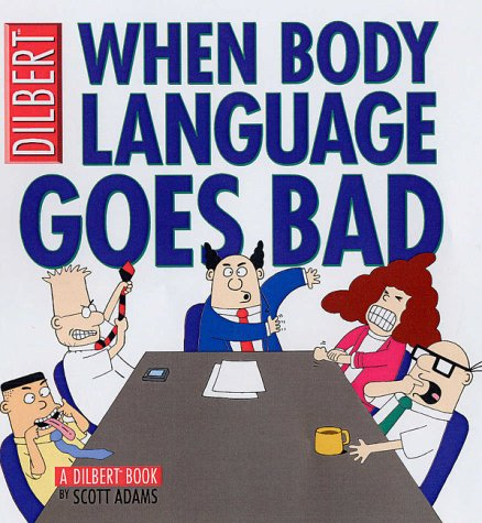 9780752224916: Collections:Untitled 8 Adams Scott: When Body Language Goes Bad (Dilbert)