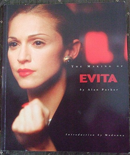 "9780752224978: The Making of ""Evita"""