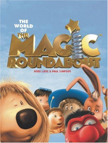 9780752225203: The World of the Magic Roundabout