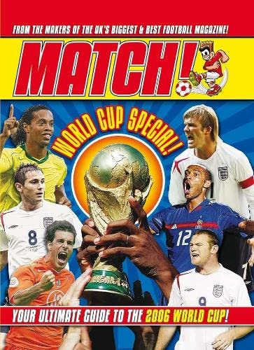 World Cup 2006: The Match! Guide: Match