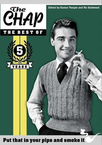9780752225906: THE CHAP - THE BEST OF : 5 YEARS [Hardcover]