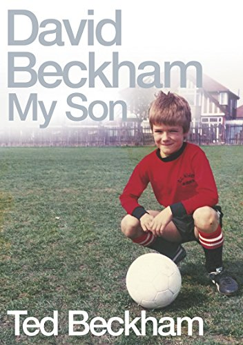 9780752225968: David Beckham: My Son