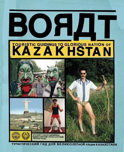 9780752226613: Borat: Touristic Guidings to Glorious Nation of Kazakhstan/Minor Nation of U.S. and A.