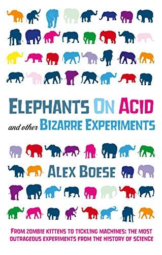 9780752226743: Elephants on Acid: And Other Bizarre Experiments
