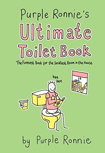 9780752227016: Purple Ronnie's Ultimate Toilet Book: The Funniest Book for the Smallest Room