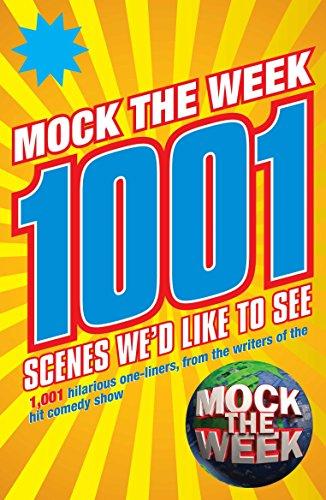 9780752227320: Mock the Week: 1001 Scenes We'd Like to See