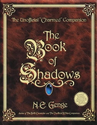 "9780752261553: The Book of Shadows: The Unofficial ""Charmed"" Companion"