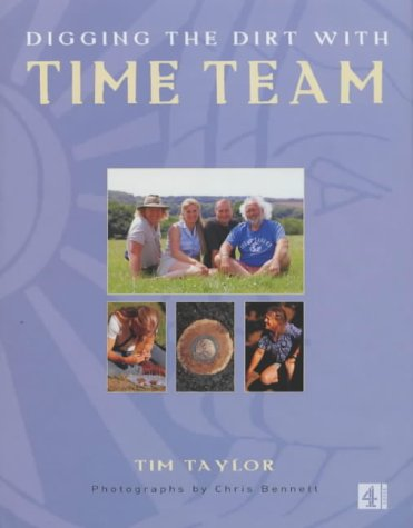 "Digging the Dirt with ""Time Team"" (0752261614) by Tim Taylor"