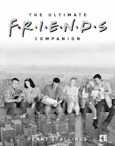 "9780752261652: The Ultimate ""Friends"" Companion"
