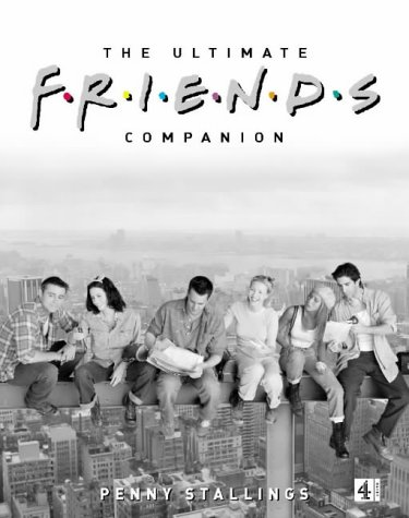9780752261652: The Ultimate Friends Companion
