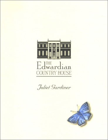 9780752261669: The Edwardian Country House
