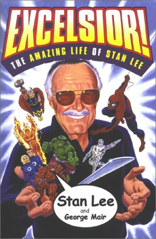 9780752261850: Excelsior: Amazing Life of Stan Lee