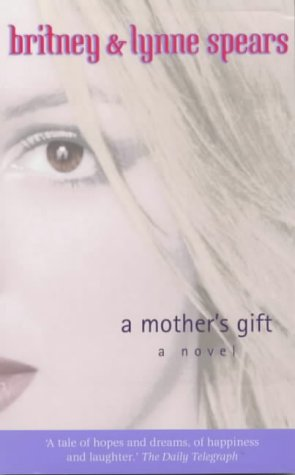 9780752264905: A Mother's Gift: A Novel
