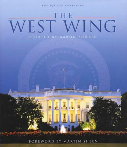 The 'West Wing' Companion (9780752265094) by Jackman, Ian; Ruditis, Paul