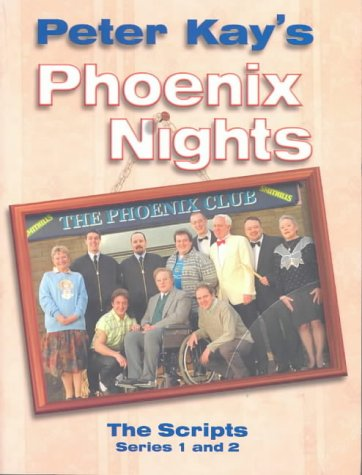 9780752265223: Phoenix Nights: The Scripts: Series 1 and 2