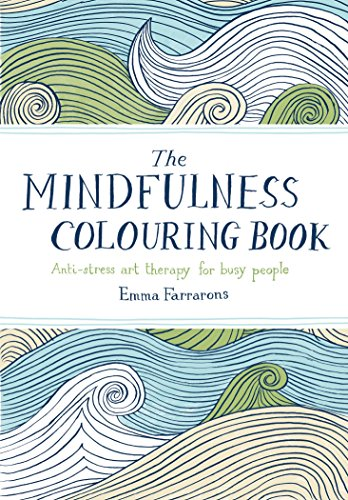 9780752265629: The Mindfulness Colouring Book: Anti-stress art therapy for busy people