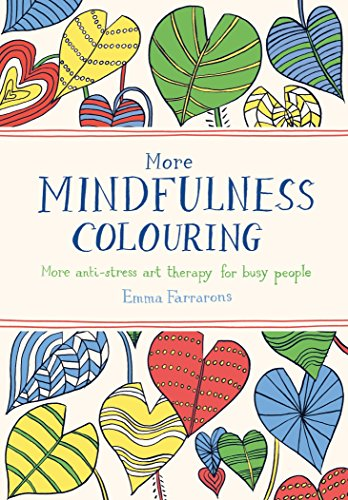 9780752265735: More Mindfulness Colouring: More Anti-Stress Art Therapy for Busy People