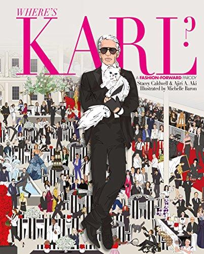 Where's Karl?: A Fashion Forward Parody: NA