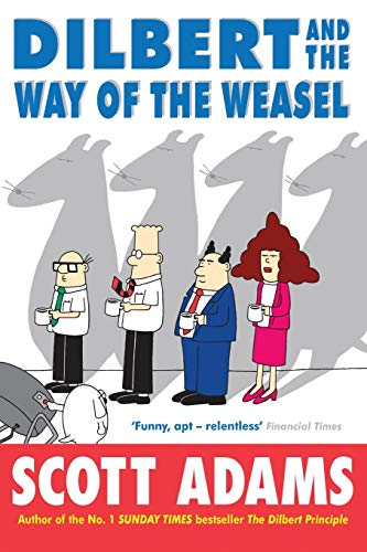 9780752266176: Dilbert and the Way of the Weasel