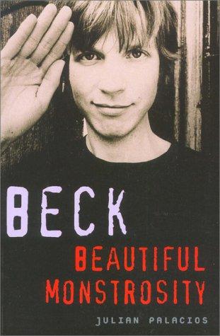 Beck: Beautiful Monstrosity Palacios, Julian: Palacios, Julian
