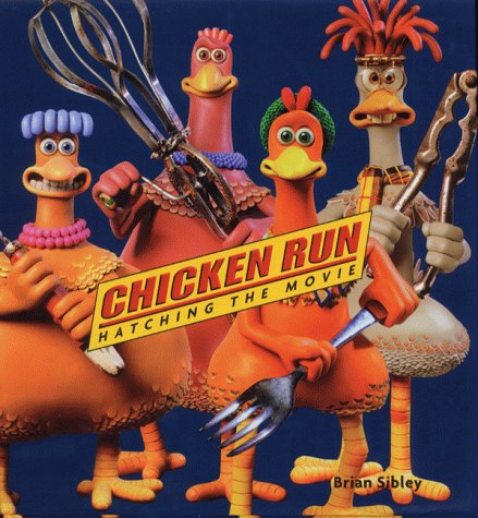 9780752271965: Chicken Run: Hatching the Movie (Cinéma)