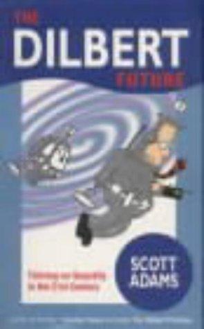 9780752272214: The Dilbert Future (pb) A Format