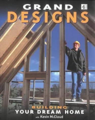 9780752272276: Grand Designs: Building Your Dream Home