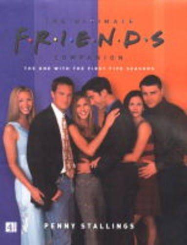 9780752272313: The Ultimate Friends Companion (plc)