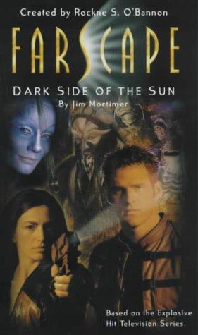 Farscape: Dark Side of the Sun No. 2 (0752272349) by Jim Mortimore