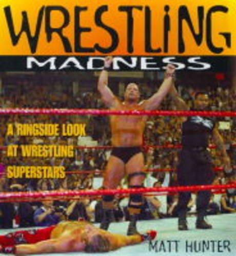 9780752272467: Wrestling Madness: Ringside Superstars