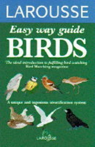 9780752300269: Easy Way to Bird Recognition (Larousse easy way guides)