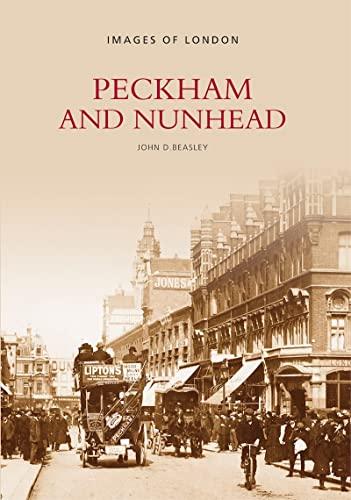 Peckham and Nunhead (Archive Photographs): Beasley, John D